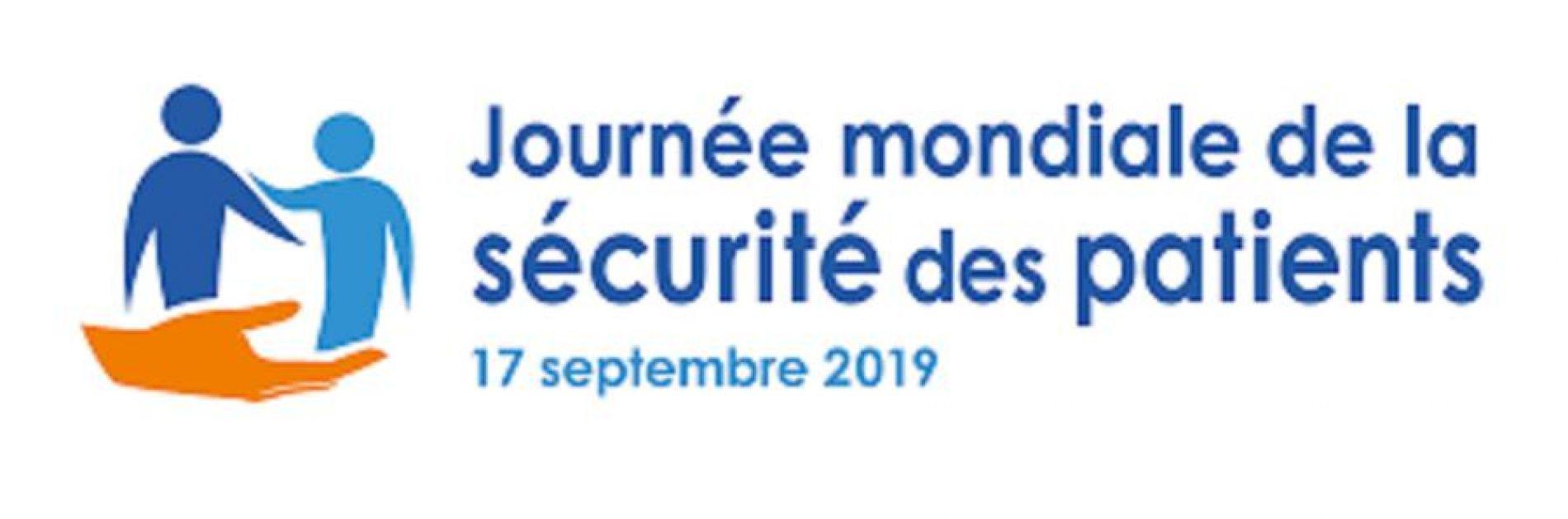 Journée Mondiale de la sécurité des patients : 17 septembre 2019