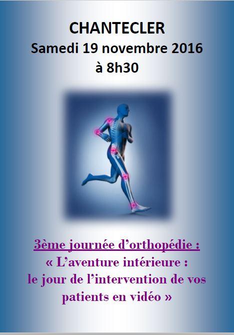 SAMEDI 19 NOVEMBRE 2016 : 3ème JOURNEE D'ORTHOPEDIE