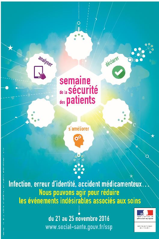 SEMAINE DE LA SECURITE DES PATIENTS : 21 au 25 novembre 2016