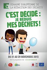 SEMAINE EUROPÉENNE DE RÉDUCTION DES DÉCHETS: DU 21 AU 29 NOVEMBRE 2015